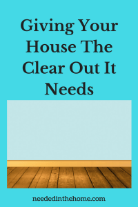Giving Your House The Clear Out It Needs
