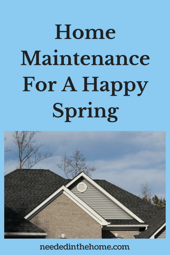 roof sky trees house Home Maintenance For A Happy Spring neededinthehome.com