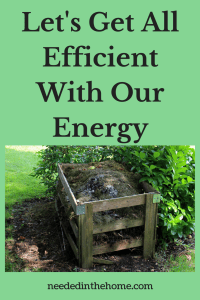 Let's Get All Efficient With Our Energy