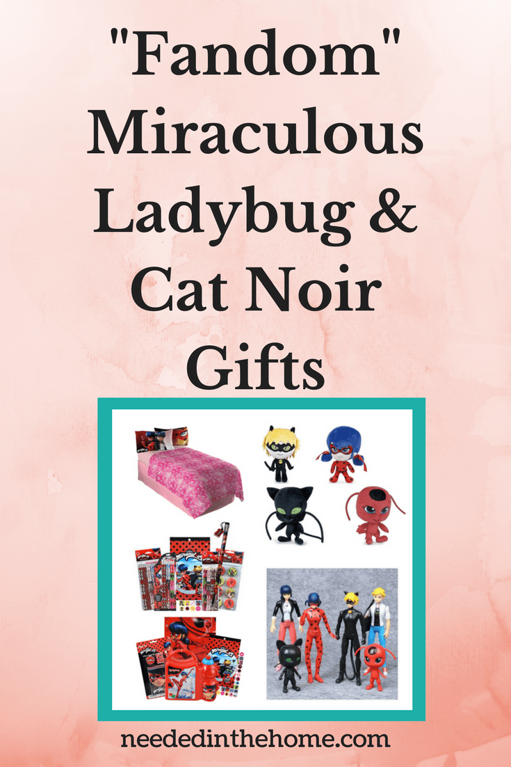 Fandom Miraculous Ladybug and Cat Noir Gifts sheets set plush figurines lunch box pencils stickers pencil sharpeners neededinthehome
