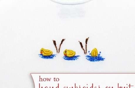 How To Hand Embroider On Stretch Fabric