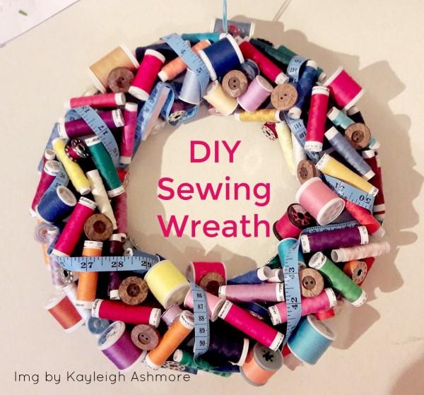 DIY Sewing Wreath - Needle Work
