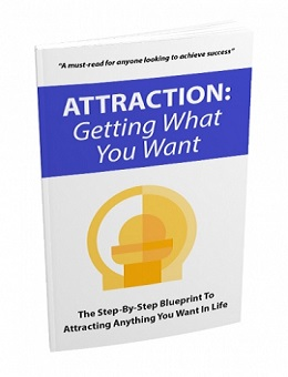 Attraction Getting What You Want