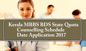 Kerala MBBS BDS State Quota Counselling Schedule Date Application 2017