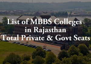 List of MBBS Colleges in Rajasthan Total Private Govt Seats
