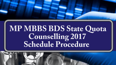 MP MBBS BDS State Quota Counselling 2017 Schedule Procedure
