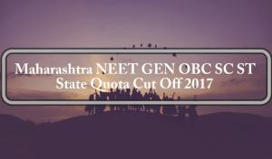 Maharashtra NEET GEN OBC SC ST State Quota Cut Off