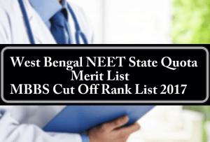 West Bengal NEET State Quota Merit List 85% MBBS BDS Cut Off Rank List