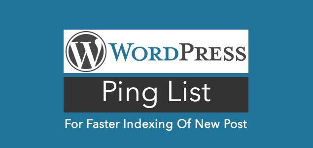 Lista de Pings de WordPress para indexar más rápido un nuevo post