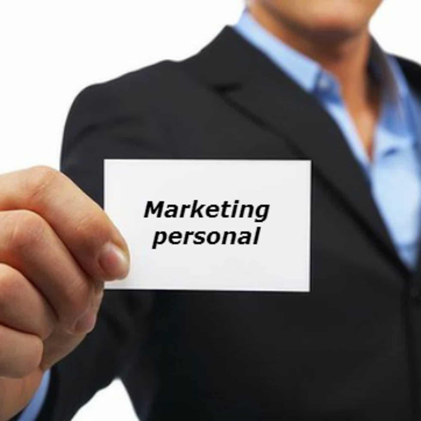 Marketing personal: ¿Qué es? ¿Cómo funciona? Ejemplos