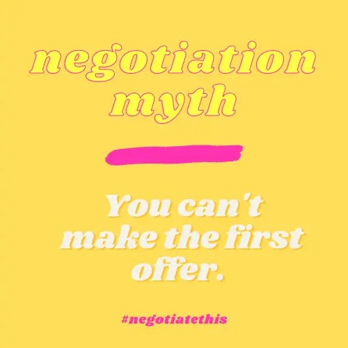 Negotiation myth: You can't make the first offer