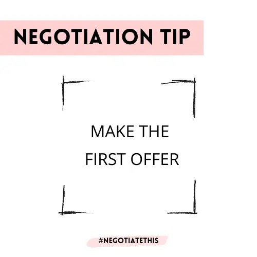 Negotiation Tip: Make the first offer
