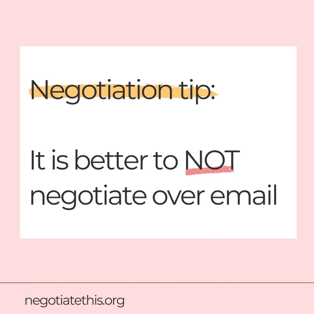 not negotiate over email