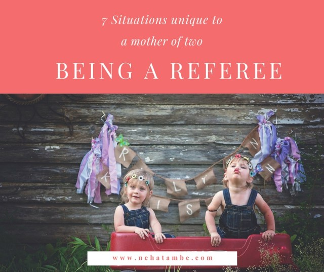 A mother of two is more of a referee