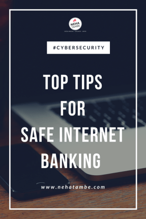 Top tips to stay safe while banking or shopping online #cybersecurity