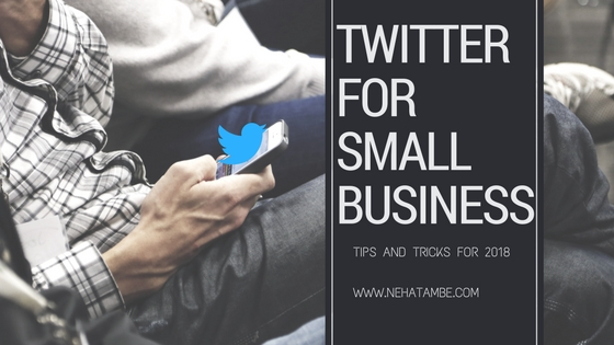 Twitter for small business - tips and tricks 2018