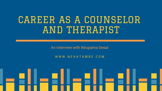 Career as a who is a Counselor and therapist.