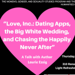 "Flyer for Essig's talk ""Love, Inc."""
