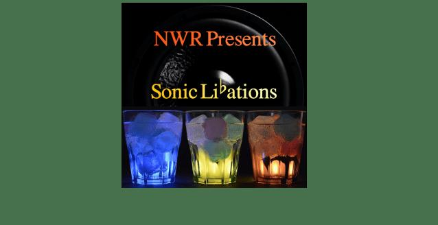 NWR Presents Sonic Libations