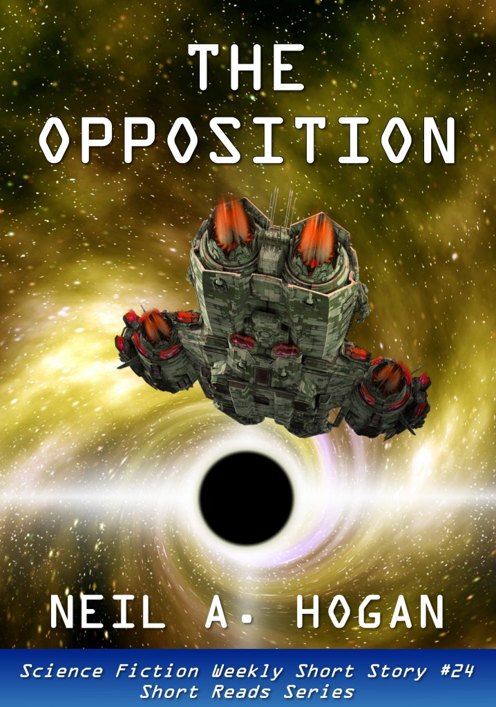 The Opposition by Neil A. Hogan