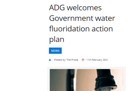 The Probe: ADG welcomes Government water fluoridation action plan