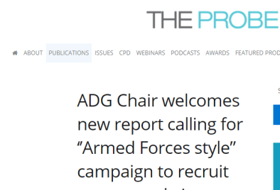 """The Probe:ADG Chair welcomes new report calling for ''Armed Forces style"""" campaign to recruit more people into healthcare"""