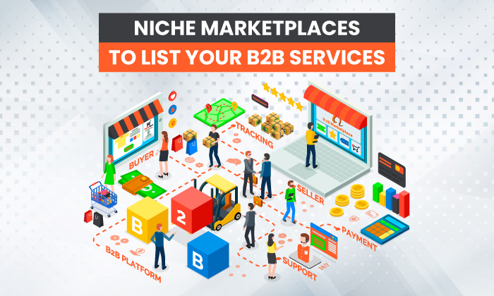 Niche Marketplaces to List Your B2B Services