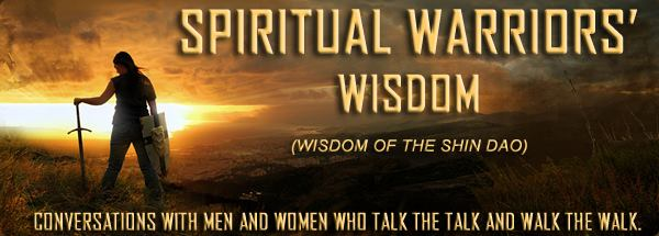 Spiritual Warrior's Wisdom – Episode 14