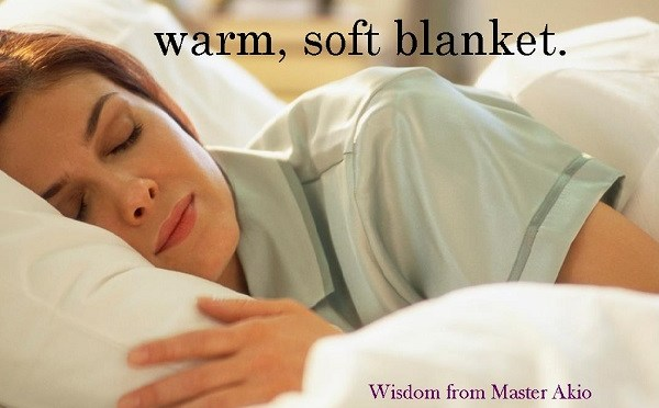 Kind words are like a warm, soft blanket