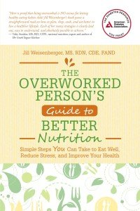Jill W - book cover Overworked Person's Guide to Better Nutrition