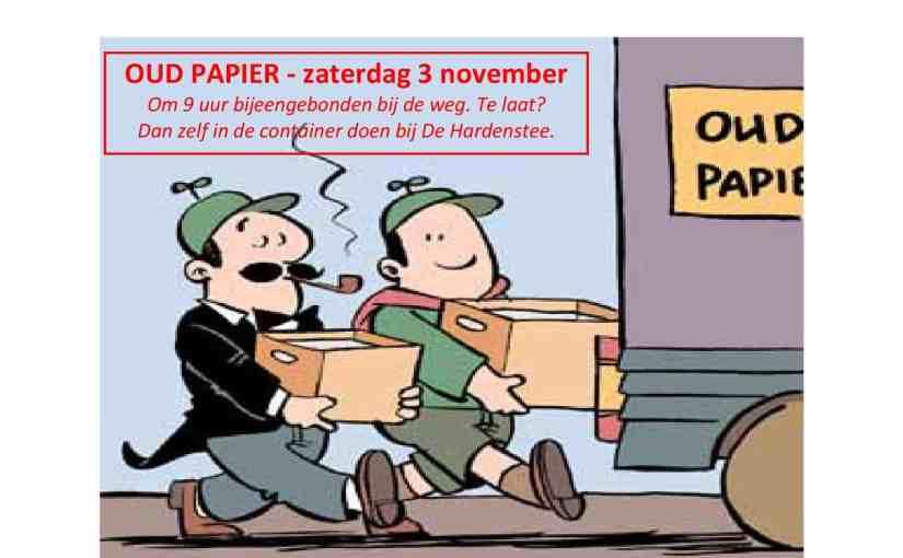 OUD PAPIER –  zaterdag 3 november