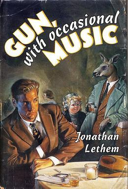 gun with occasional music lethem