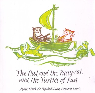 Owl and the Pussy cat