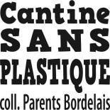 Collectif cantines sans plastique - Plastiques dans les cantines - Climax Festival - Blog Maman Bordeaux Ne le dites a personne