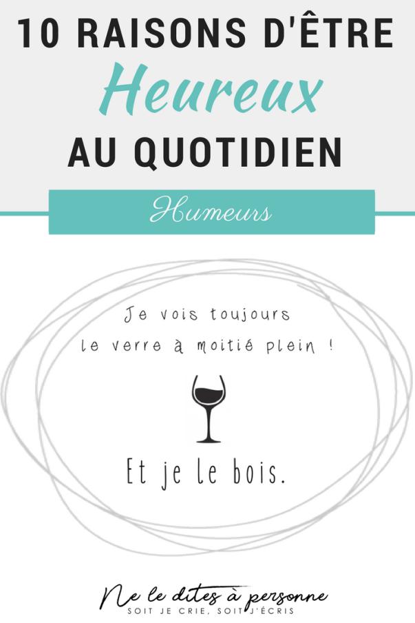 10 raisons d'être heureux au quotidien - Ou comment des petits bonheurs simples nous donnent le sourire - Blog Bordeaux Ne le dites à Personne #heureux #happy #bonheur #behappy #etreheureux #sourire