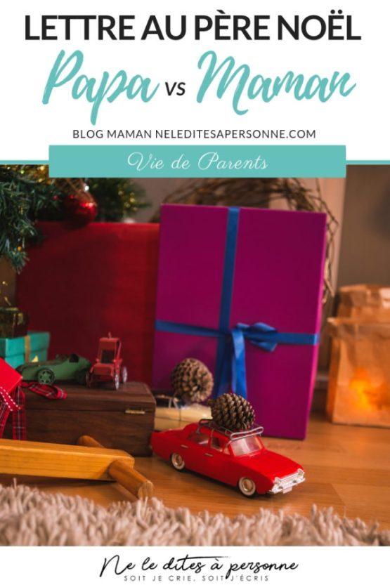 Quand on compare la lettre au Père Noël de Papa vs celle de Maman ... que de surprises ! - Blog parental Ne le dites à Personne #lettreaupèrenoel #perenoel #cadeauxdenoel #noeldesparents #blogmaman #blogparental #blogpapa #neleditesapersonne