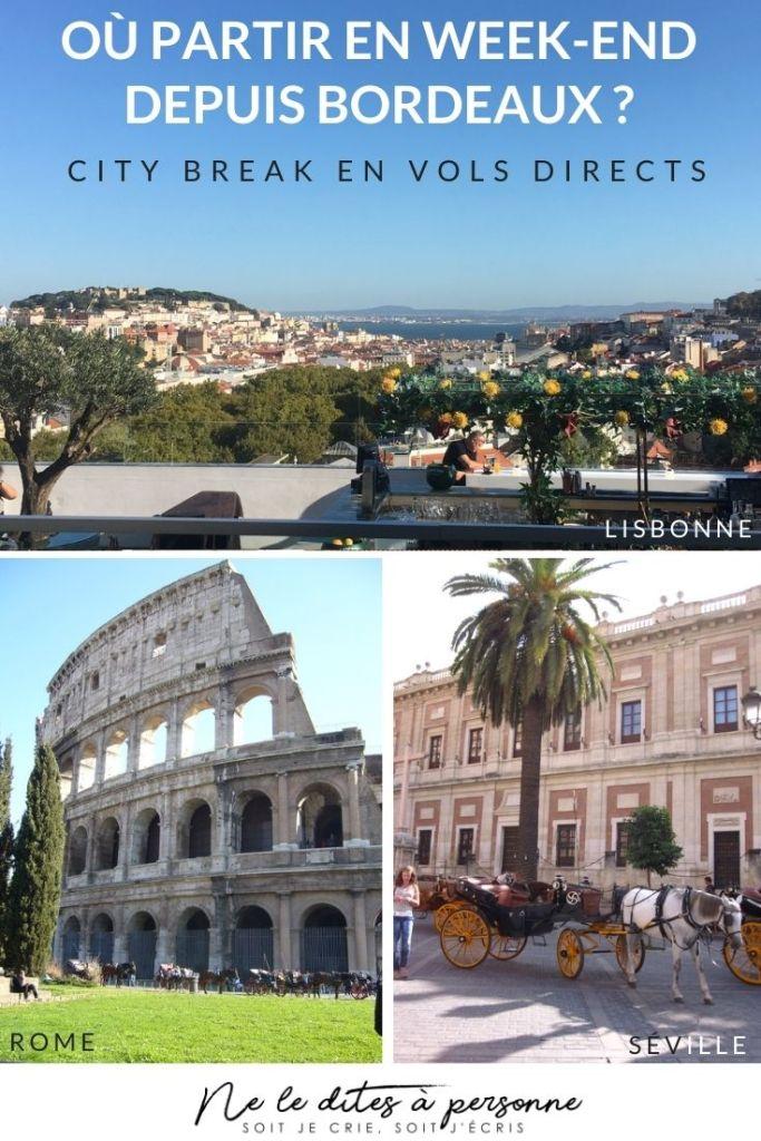 City Break au départ de Bordeaux _ Lisbonne Séville Rome en vol direct depuis Bordeaux - Blog Voyage #blogvoyage #blogbordeaux #citybreak #visiterlisbonne #visiterrome #visiterseville