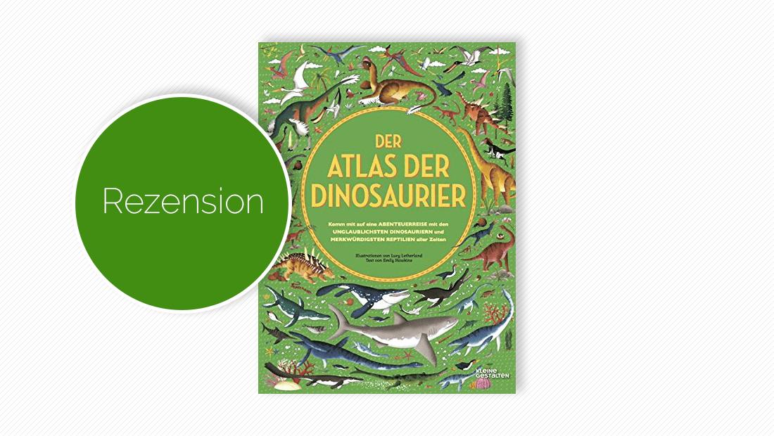 """Buchcover vom Bilderbuch """"Der Atlas der Dinosaurier"""""""
