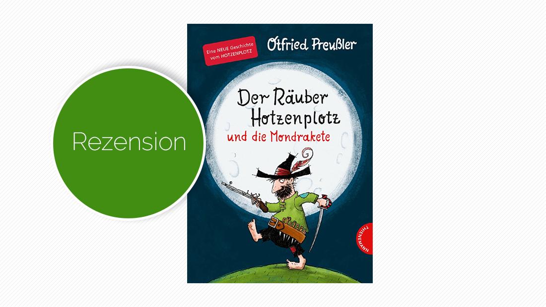 """Buchcover vom Kinderbuch """"Räuber Hotzenplotz und die Mondrakete"""""""