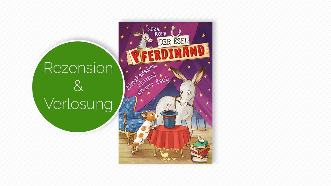 """Cover vom Kinderbuch """"Der Esel Pferdinand – Abrakadabra, einmal grauer Esel!"""""""