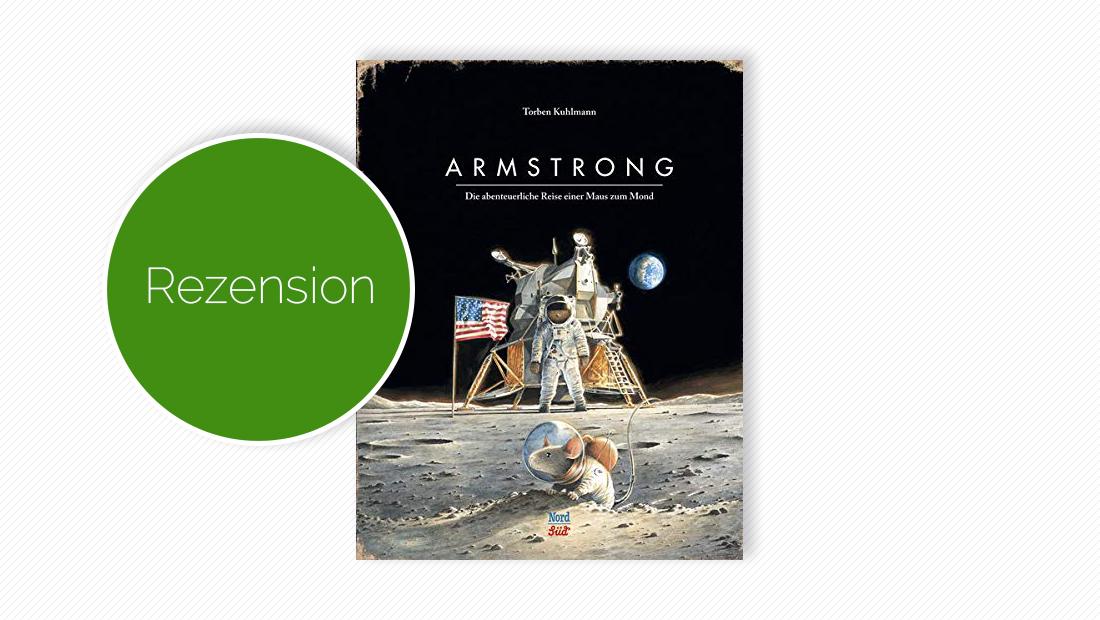 "Buchcover vom Kinderbuch ""Armstrong - Sonderausgabe 50 Jahre Mondlandung"""
