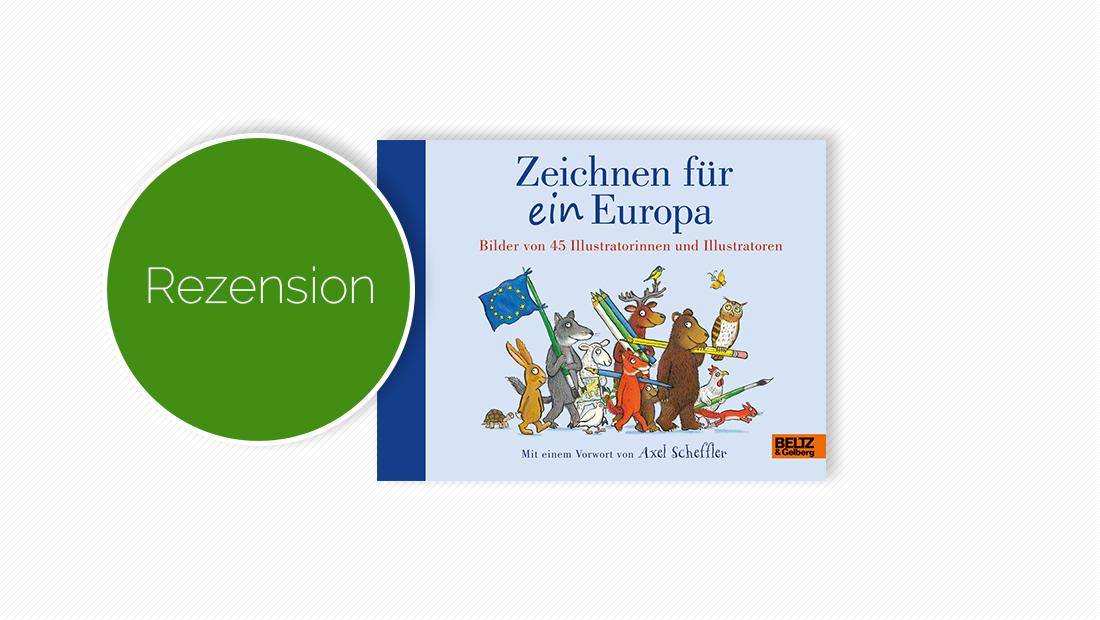 """Buchcover vom Bilderbuch """"Zeichnen für ein Europa"""""""