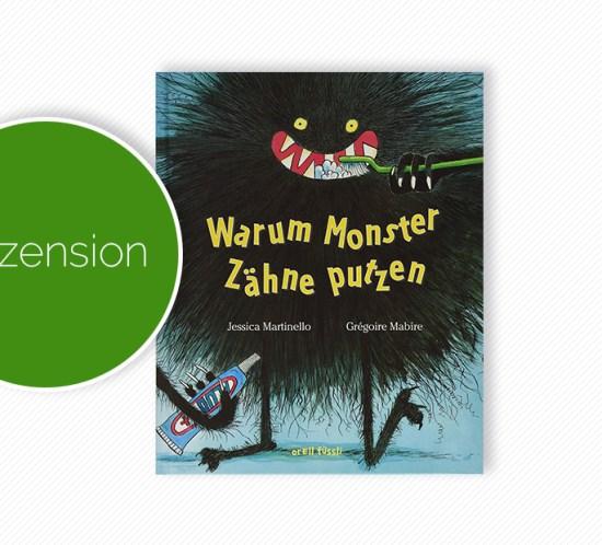 """Buchcover vom Bilderbuch """"Warum Monster Zähne putzen"""""""