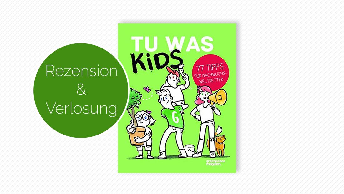 """Buchcover vom Kindersachbuch """"Tu was Kids"""""""