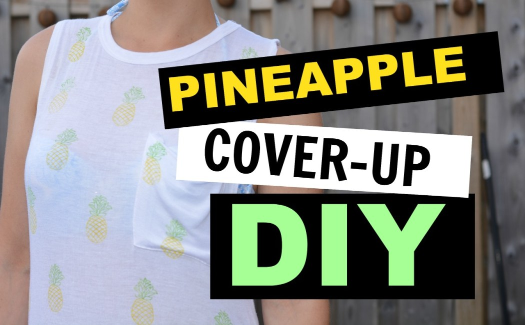 Easy DIY Pineapple Cover Up