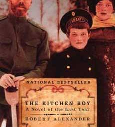 The Kitchen Boy; The Kitche Boy Book review; Murders Romanov Family; Tsar Nicholas II