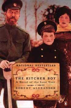 The Kitchen Boy; The Kitche Boy Book review; Murders Romanov Family; Tsar Nicholas II