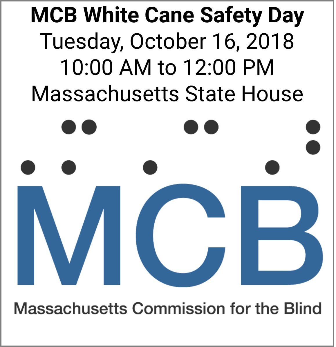 Massachusetts Commission For The Blind Invites You To White Cane Safety Day