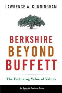 Berkshire Beyond Buffett, Lawrence Cunningham