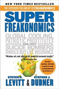 SuperFreakonomics, Levitt and Dubner